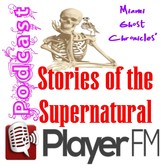 Stories of the Supernatural Podcast on Player FM