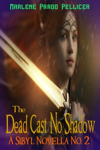 The Dead Cast No Shadow ISBN 978-1-7348360-3-5